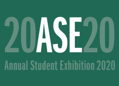 ANNUAL STUDENT EXHIBITION 2020