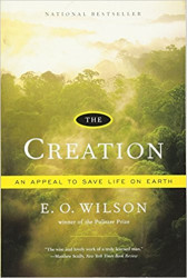 The Creation, by E. O. Wilson