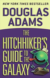 <strong>The Hitchhiker's Guide to the Galaxy</strong><br>By Douglas Adams<br><strong>Presented by: Abigail Wood '16</strong>