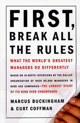 <strong>First, Break All the Rules</strong><br>By Marcus Buckingham and Curt Coffman<br><strong>Presented by: Missy Bryant, Assistant Dean of Students and Director, Center for Academic Support</strong>
