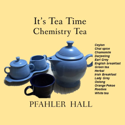 It's Tea Time.  Chemistry Tea in Pfahler Hall