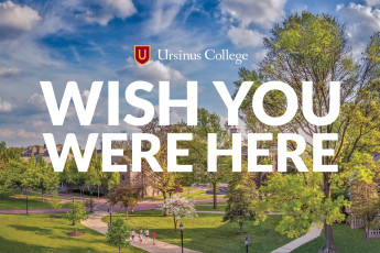 Summer is a wonderful time to visit Ursinus!