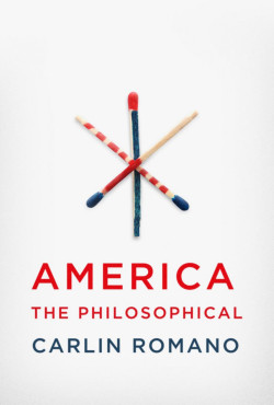 America the Philosophical, the 2012 book by Ursinus Professor, Carlin Romano