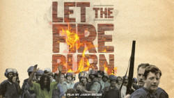 """Let the Fire Burn"" was shown during MLK Week activities."