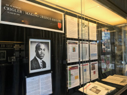 A display honoring Robert Crigler in the lobby of the Myrin Library. Dr. Patricia Lott is researching Crigler as part of a...