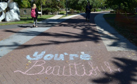 Supportive chalk messages will be scattered around campus