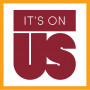 """It's On Us"" Week of Action"