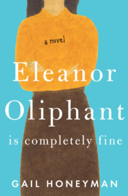 Elanor Oliphant is Completely Fine