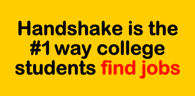 Handshake is the #1 way college students find jobs