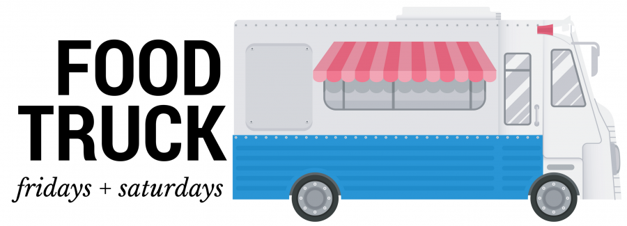 Food truck Fridays and Saturdays